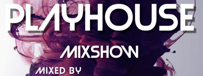 The Playhouse Mixshow by DJ Christopoulos